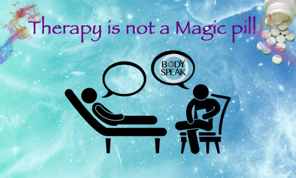 Therapy is not a Magic Pill